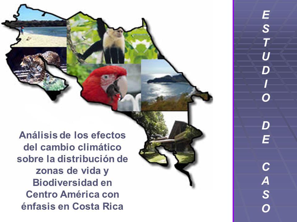 Análisis de los efectos del cambio climático sobre la distribución de zonas de vida y Biodiversidad en Centro América con énfasis en Costa Rica ESTUDI