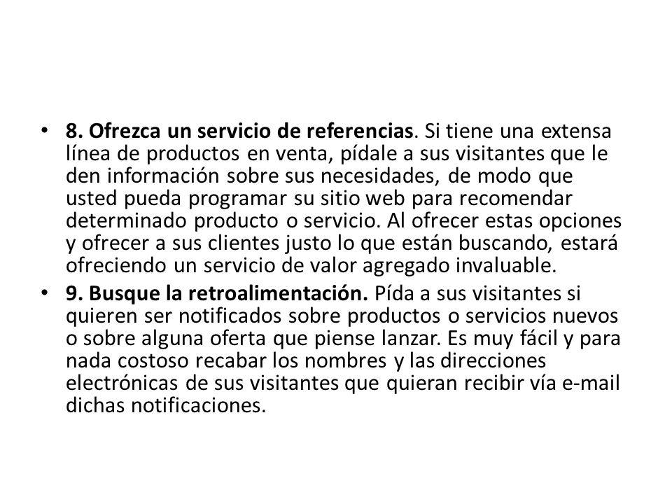 8. Ofrezca un servicio de referencias.