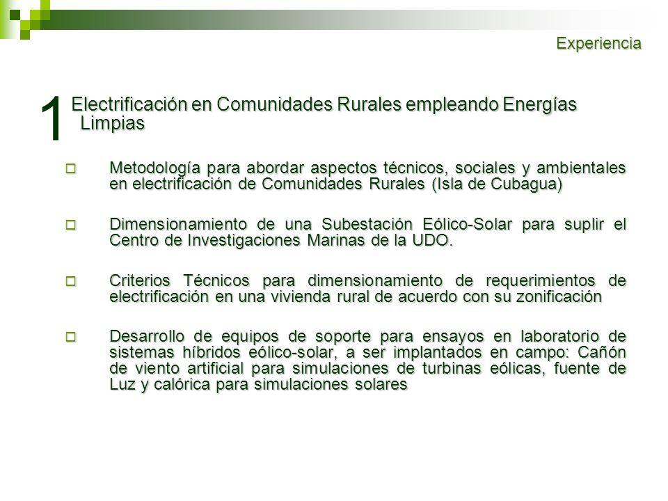 Electrificación en Comunidades Rurales empleando Energías Limpias Electrificación en Comunidades Rurales empleando Energías Limpias Metodología para a
