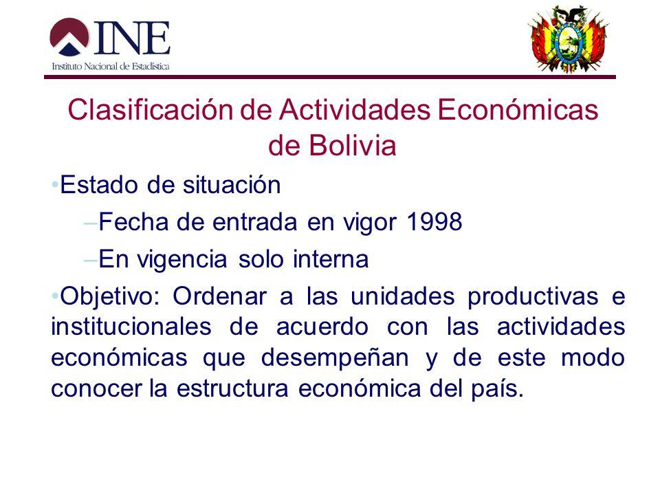Clasificación de Actividades Económicas de Bolivia Historia. Criterios utilizados ( Estudiando posibles desgloses en función a encuestas, FEU, Cuentas