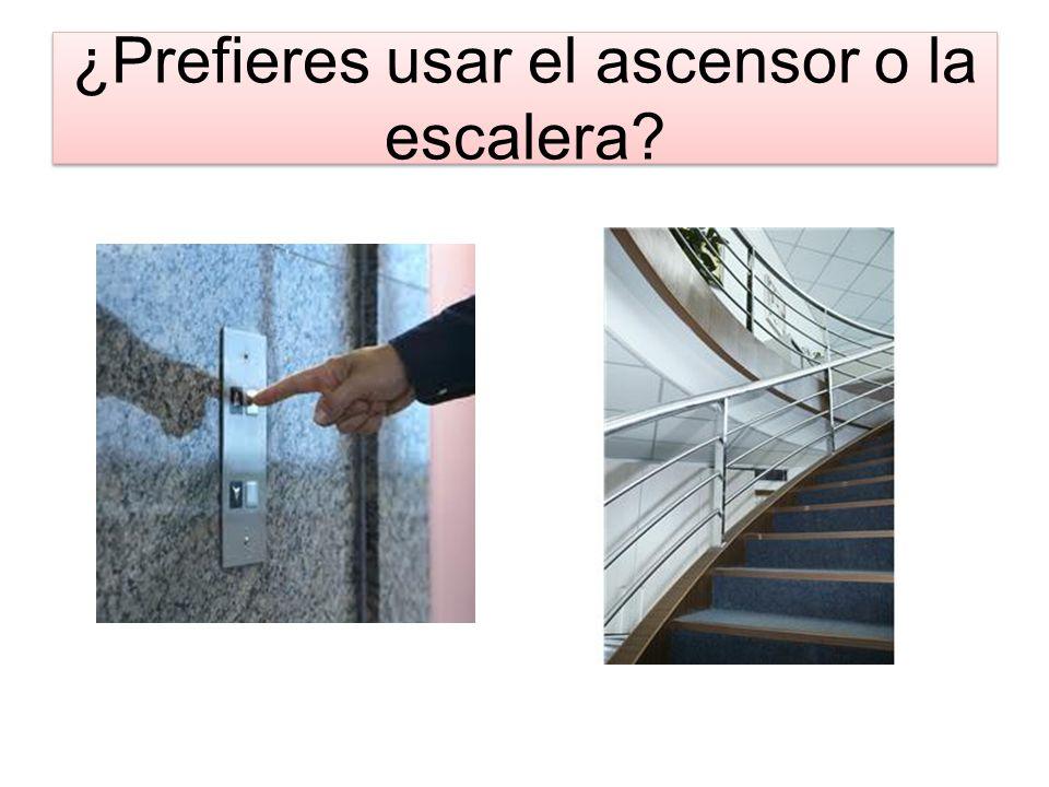 ¿Prefieres usar el ascensor o la escalera