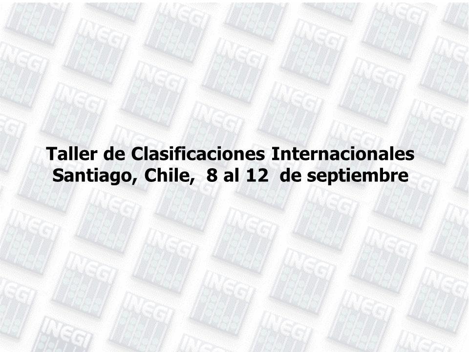 Taller de Clasificaciones Internacionales Santiago, Chile, 8 al 12 de septiembre