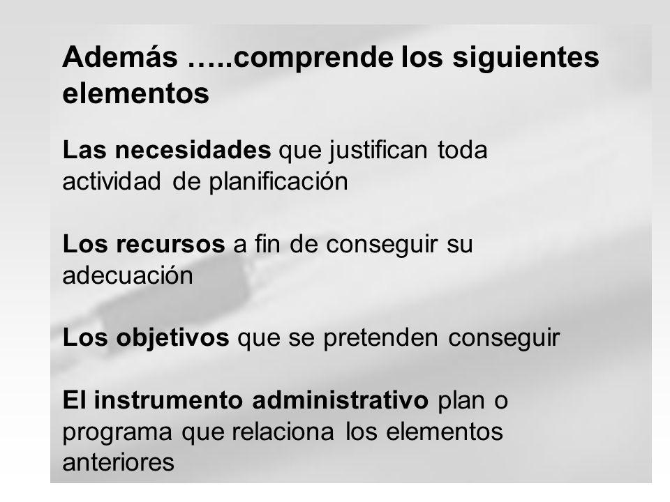 Búsqueda de consenso Medio de identificar problemas de salud y necesidades sentidas Medio de fortalecer la participación de la comunidad en el proceso de planificación e implementación de las medidas Utilizada en otras fases de la planificación Dificultad para diferenciar entre el interés particular y el interés general de la sociedad