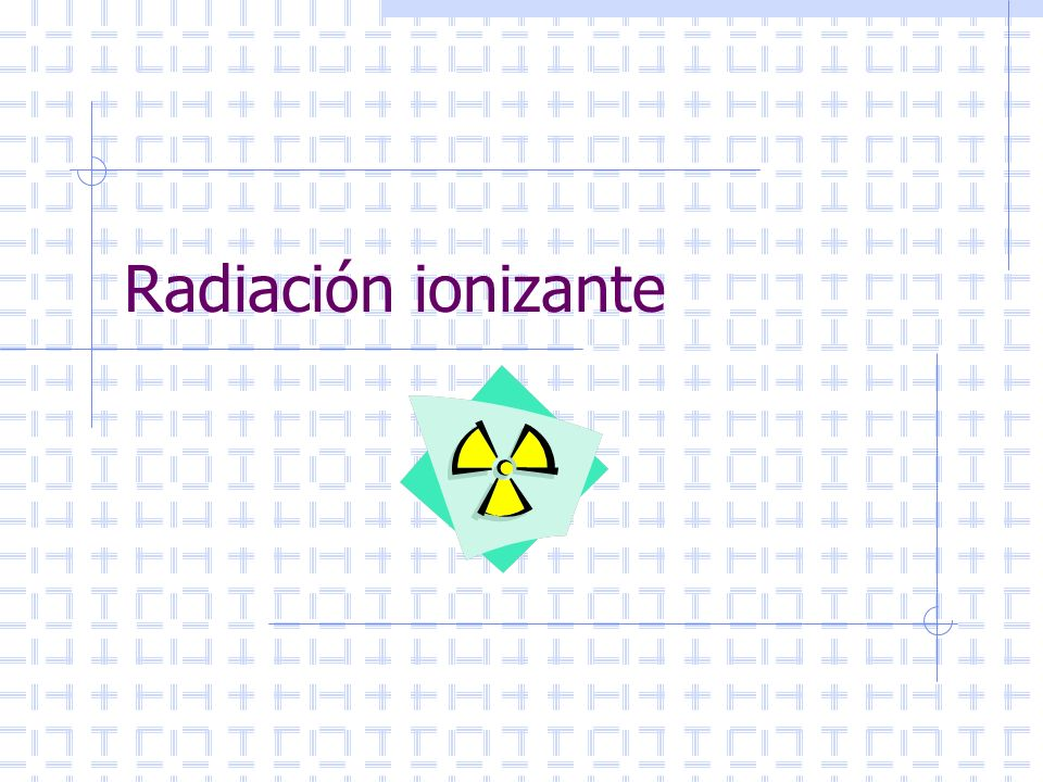 Fernando Mujica Fernádez fmujica@alum.mit.edu Radiación Ionizante Cuando comúnmente se habla de radiación uno se refiere a la radiación ionizante.