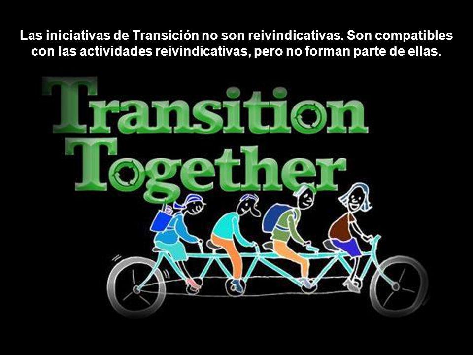 Las iniciativas de Transición no son reivindicativas.
