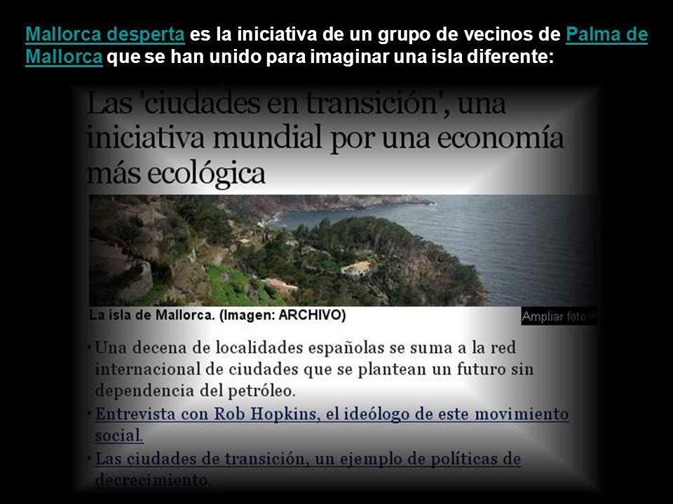 Mallorca despertaMallorca desperta es la iniciativa de un grupo de vecinos de Palma de Mallorca que se han unido para imaginar una isla diferente:Palma de Mallorca