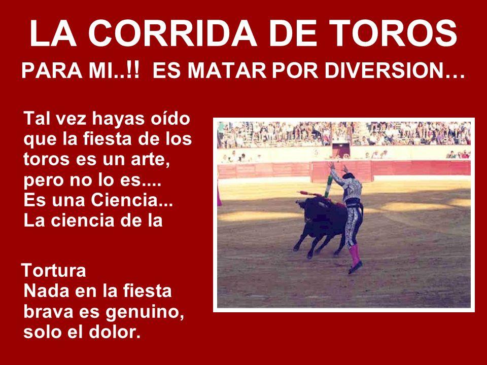 LA CORRIDA DE TOROS PARA MI..!.