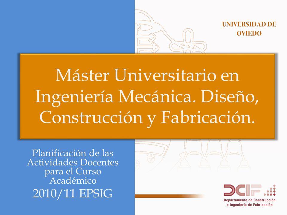Máster Universitario en Ingeniería Mecánica.