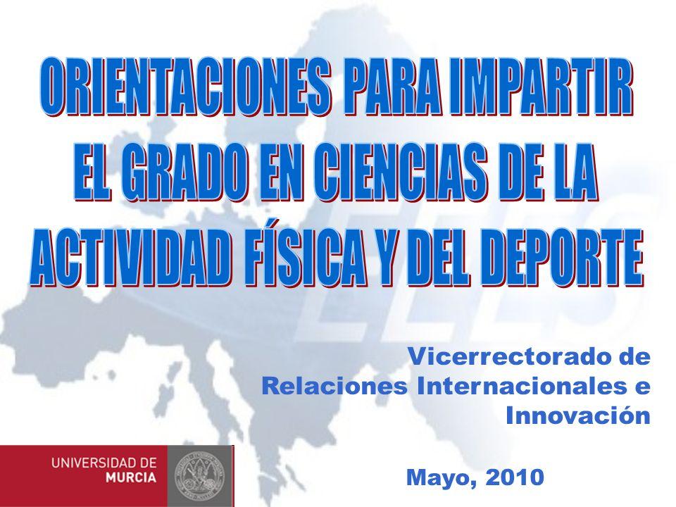 Vicerrectorado de Relaciones Internacionales e Innovación Mayo, 2010
