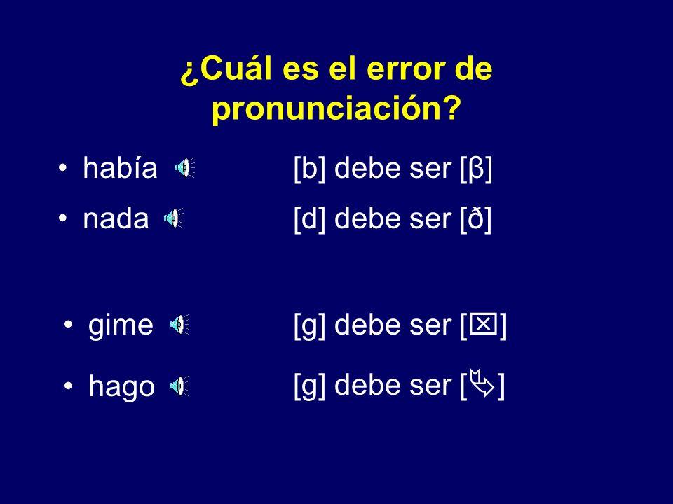 Resumen Generalmente se presentan las fricativas (o aproximantes) (no importa lo que sigue). Después de una consonante nasal, se presentan las oclusiv