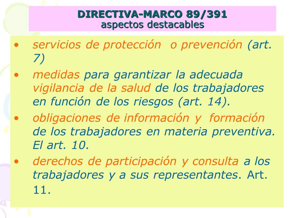 DIRECTIVA-MARCO 89/391 aspectos destacables servicios de protección o prevención (art.