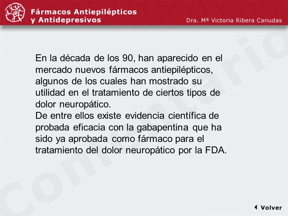 Comentariodiapo24 En la década de los 90, han aparecido en el mercado nuevos fármacos antiepilépticos, algunos de los cuales han mostrado su utilidad