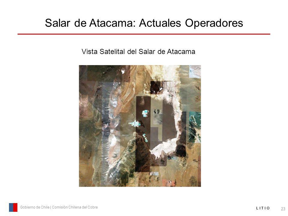 Salar de Atacama: Actuales Operadores 23 Gobierno de Chile | Comisión Chilena del Cobre L I T I O Vista Satelital del Salar de Atacama