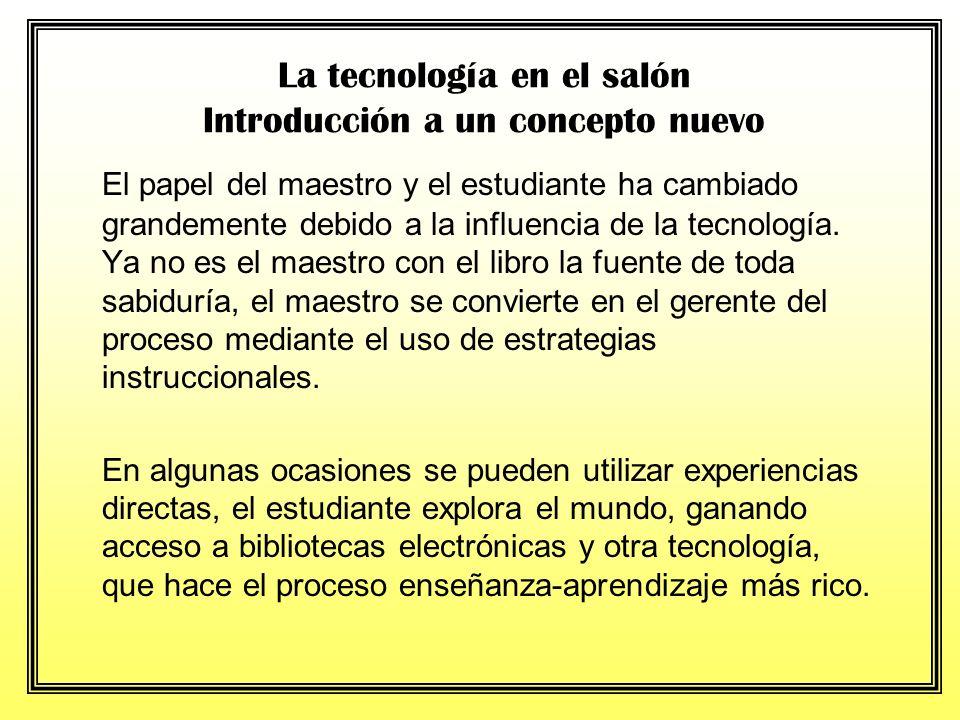A través de la historia los recursos y la tecnología han influenciado grandemente la educación. Recientemente la computadora ha invadido todas las áre