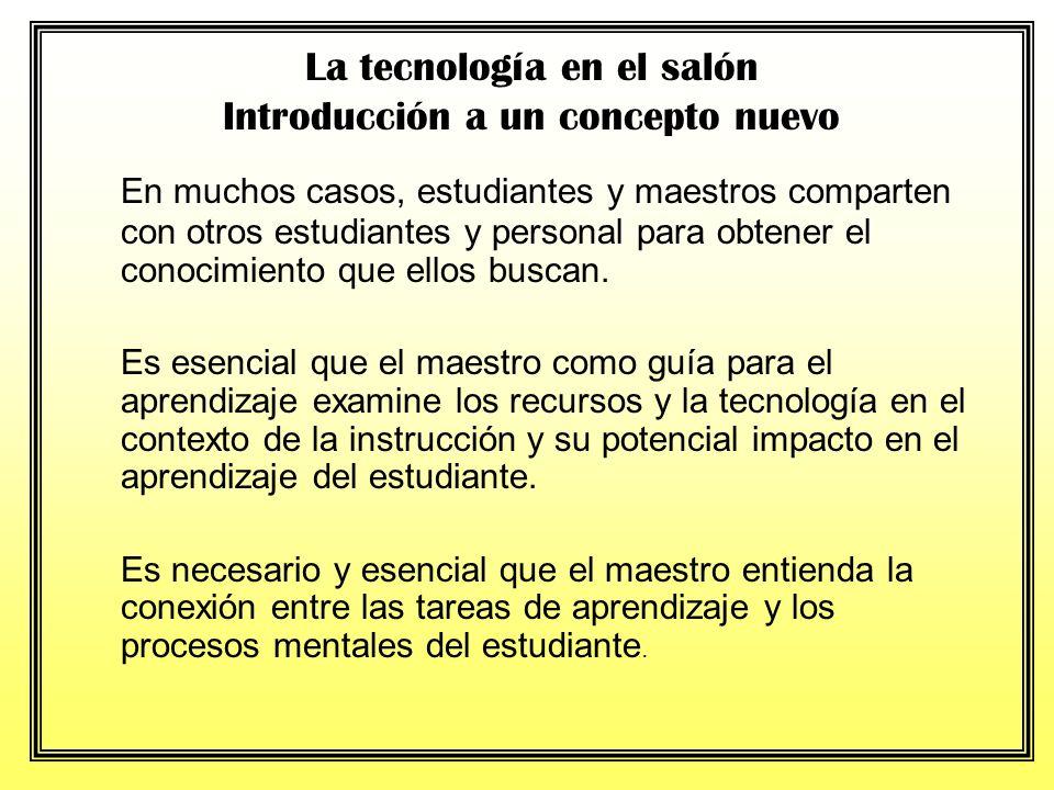 El papel del maestro y el estudiante ha cambiado grandemente debido a la influencia de la tecnología. Ya no es el maestro con el libro la fuente de to