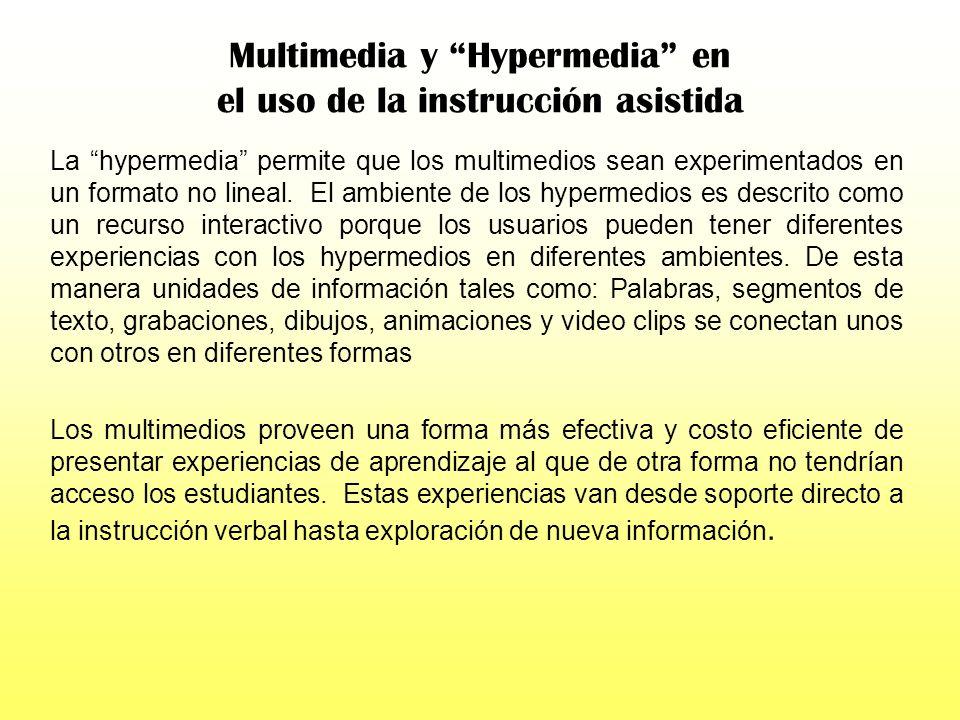 CBI / CAI El análisis de aplicaciones instruccionales pone énfasis especial en los atributos y beneficios potenciales de la hypermedia y multimedia. L