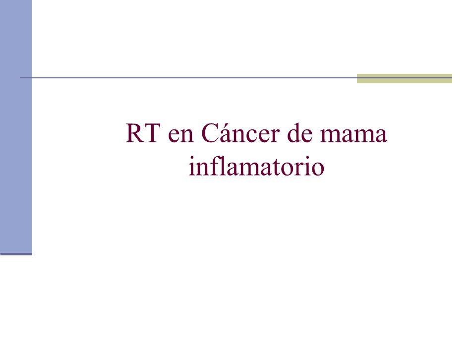 RT en Cáncer de mama inflamatorio