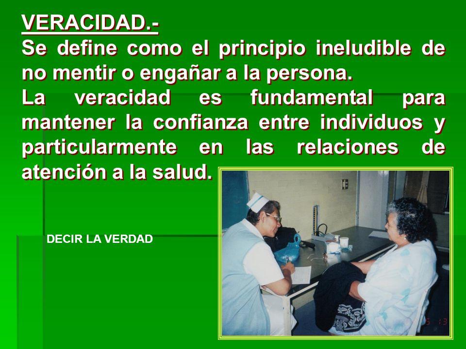 VALORES Y PRINCIPIOS VALORES Y PRINCIPIOS FIDELIDAD Cumplimiento de las obligaciones y compromisos contraídos con el paciente a su cuidado.