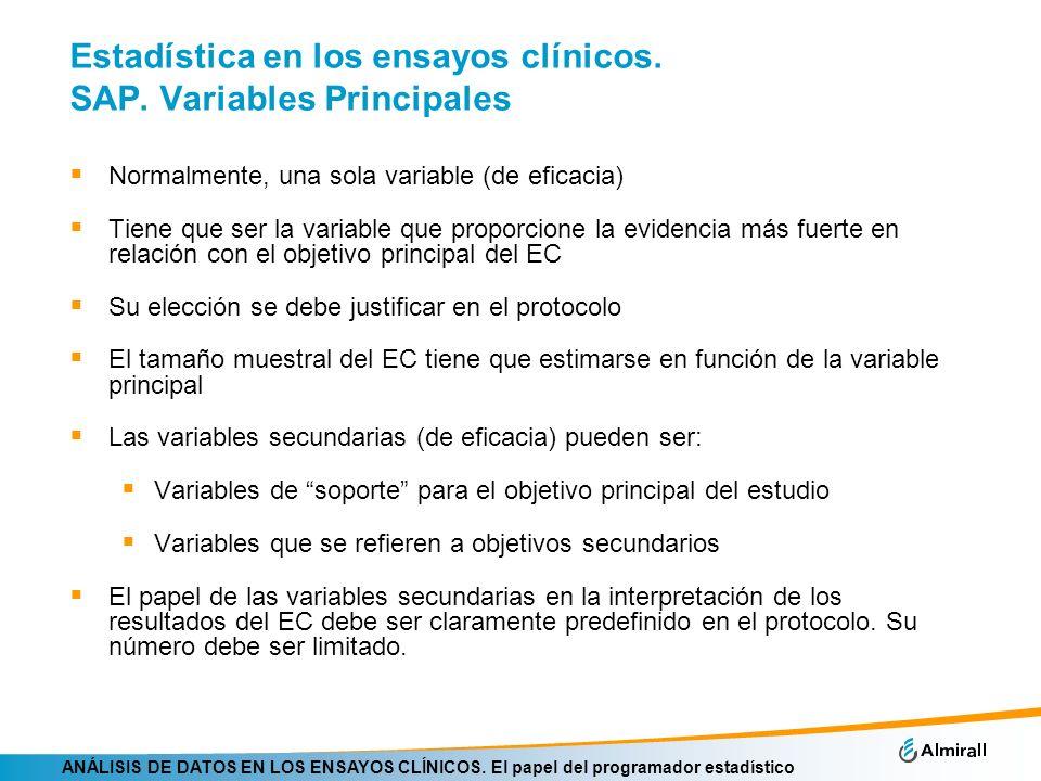 ANÁLISIS DE DATOS EN LOS ENSAYOS CLÍNICOS. El papel del programador estadístico Estadística en los ensayos clínicos. SAP. Variables Principales Normal