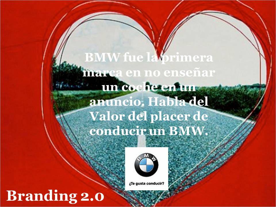 7 BMW fue la primera marca en no enseñar un coche en un anuncio. Habla del Valor del placer de conducir un BMW. Branding 2.0