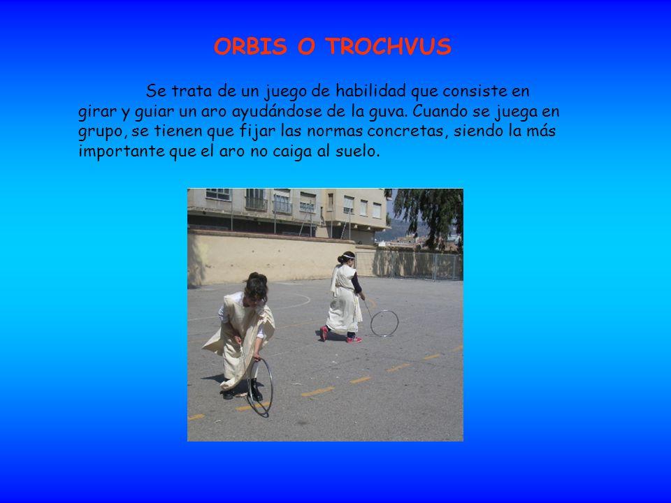 ORBIS O TROCHVUS Se trata de un juego de habilidad que consiste en girar y guiar un aro ayudándose de la guνa. Cuando se juega en grupo, se tienen que