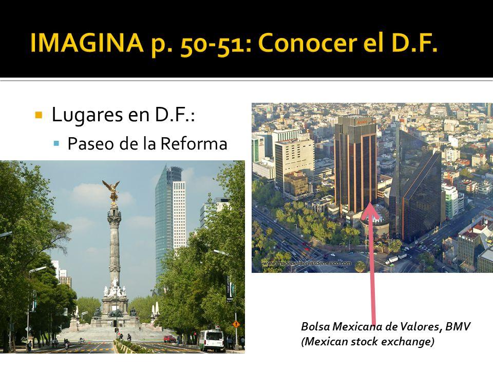Lugares en D.F.: Paseo de la Reforma Bolsa Mexicana de Valores, BMV (Mexican stock exchange)