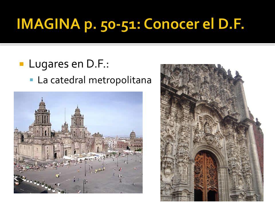 Lugares en D.F.: La catedral metropolitana