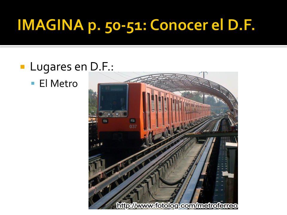 Lugares en D.F.: El Metro