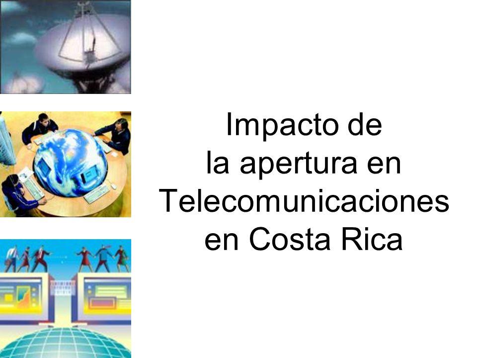 Impacto de la apertura en Telecomunicaciones en Costa Rica