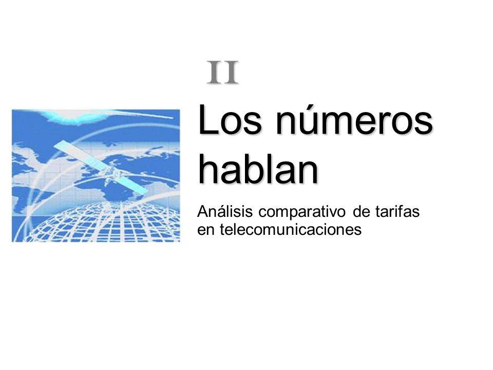 Los números hablan Análisis comparativo de tarifas en telecomunicaciones II