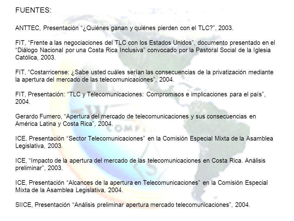 FUENTES: ANTTEC, Presentación ¿Quiénes ganan y quiénes pierden con el TLC?, 2003. FIT, Frente a las negociaciones del TLC con los Estados Unidos, docu