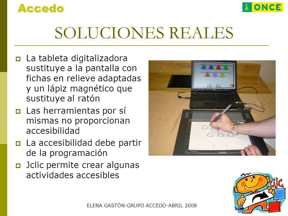 SOLUCIONES REALES La tableta digitalizadora sustituye a la pantalla con fichas en relieve adaptadas y un lápiz magnético que sustituye al ratón Las he