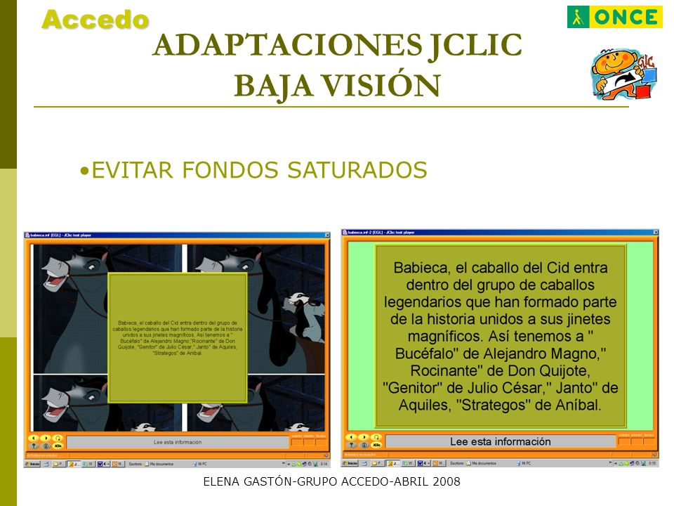 ADAPTACIONES JCLIC BAJA VISIÓN EVITAR FONDOS SATURADOSAccedo ELENA GASTÓN-GRUPO ACCEDO-ABRIL 2008