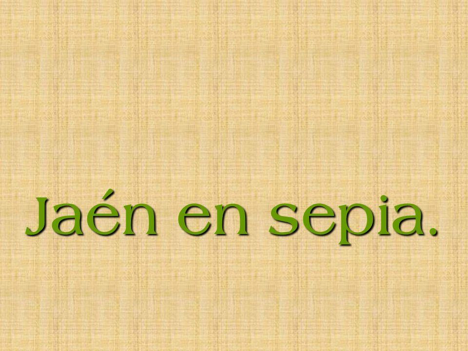 Jaén en sepia.