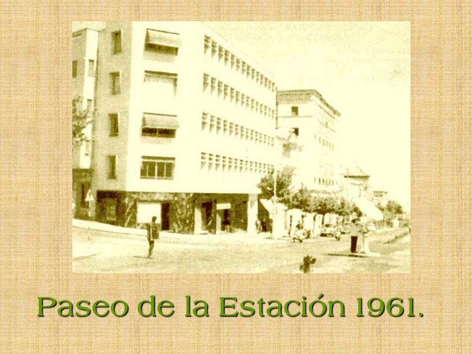 Paseo de la Estación 1961.