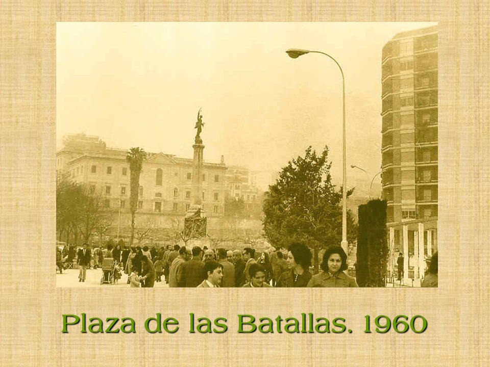 Plaza de las Batallas. 1970