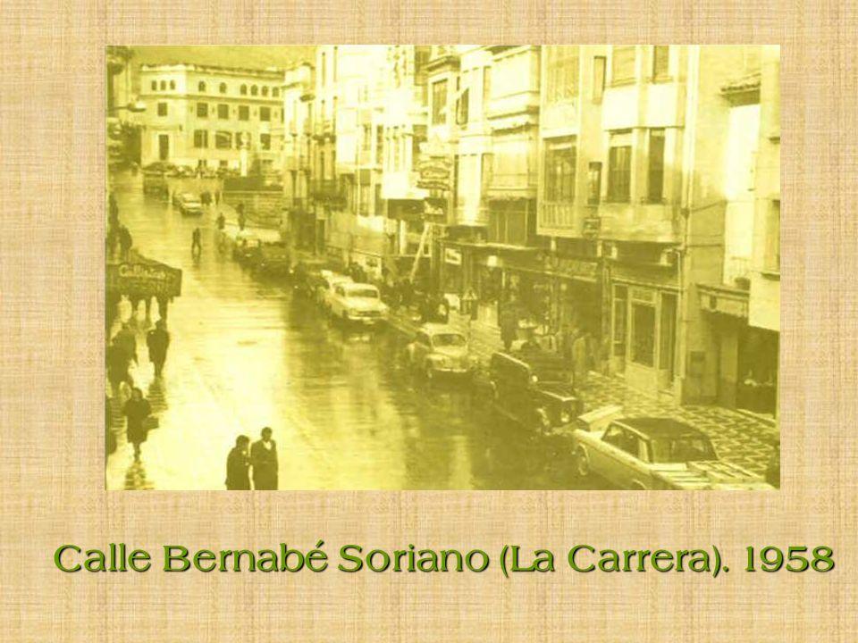 Calle Bernabé Soriano (La Carrera). 1958