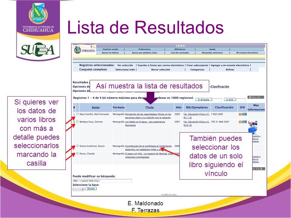 Elementos de la lista de Resultados Autor del documento Título Número de Clasificación, apellido autor y año de edición Enlace a libro electrónico Enl