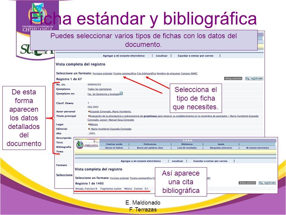 Lista de Resultados Así muestra la lista de resultados E. Maldonado F. Terrazas Si quieres ver los datos de varios libros con más a detalle puedes sel