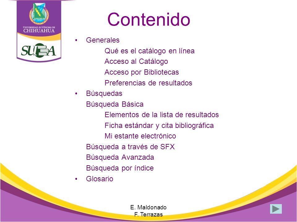 Lista de Resultados Así muestra la lista de resultados E.