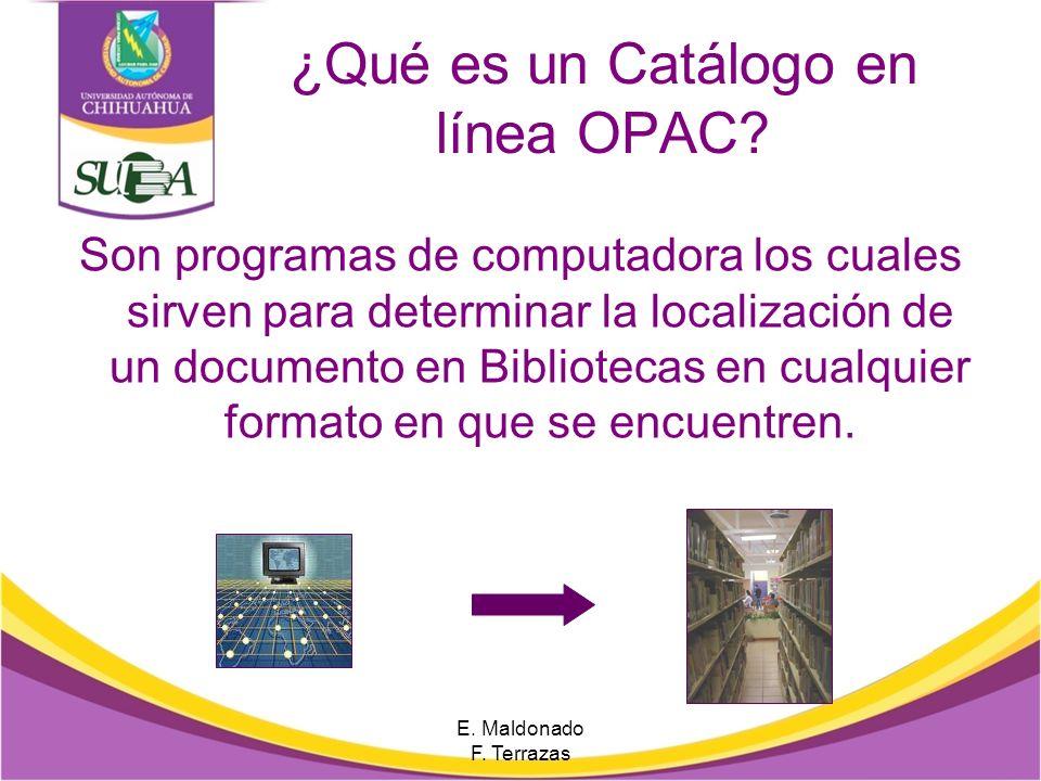 E. Maldonado F. Terrazas Contenido Generales Qué es el catálogo en línea Acceso al Catálogo Acceso por Bibliotecas Preferencias de resultados Búsqueda