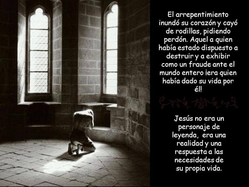 El arrepentimiento inundó su corazón y cayó de rodillas, pidiendo perdón.