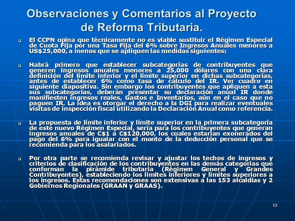 12 Observaciones y Comentarios al Proyecto de Reforma Tributaria. El CCPN opina que técnicamente no es viable sustituir el Régimen Especial de Cuota F