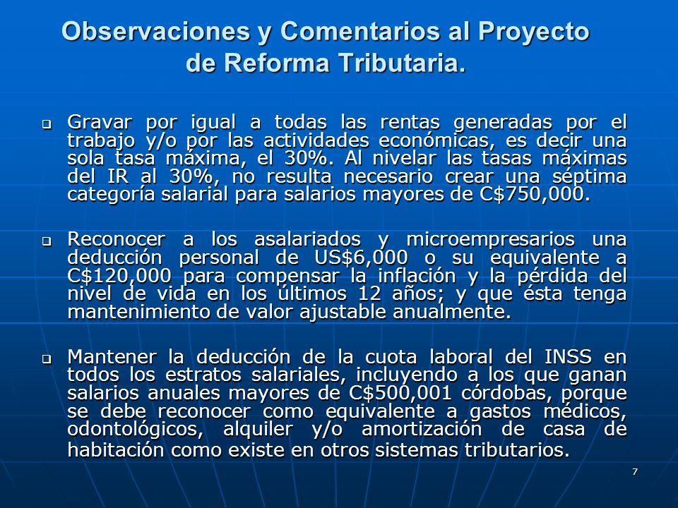 7 Observaciones y Comentarios al Proyecto de Reforma Tributaria. Gravar por igual a todas las rentas generadas por el trabajo y/o por las actividades