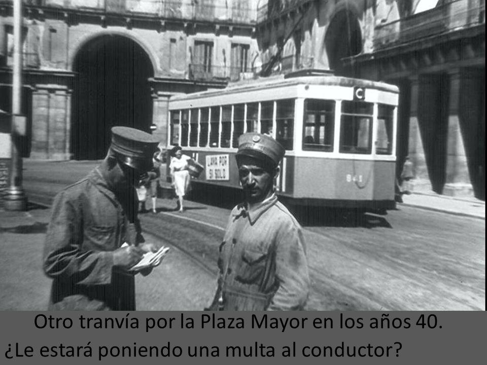Tranvías en la Plaza Mayor de Madrid