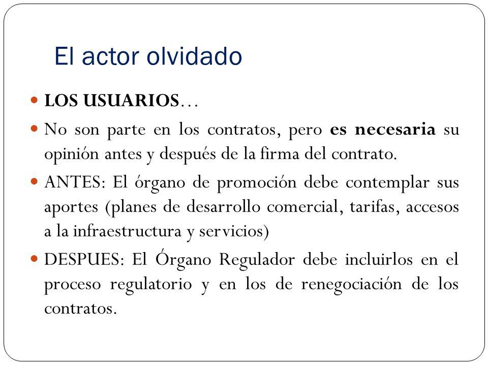 El actor olvidado LOS USUARIOS… No son parte en los contratos, pero es necesaria su opinión antes y después de la firma del contrato.