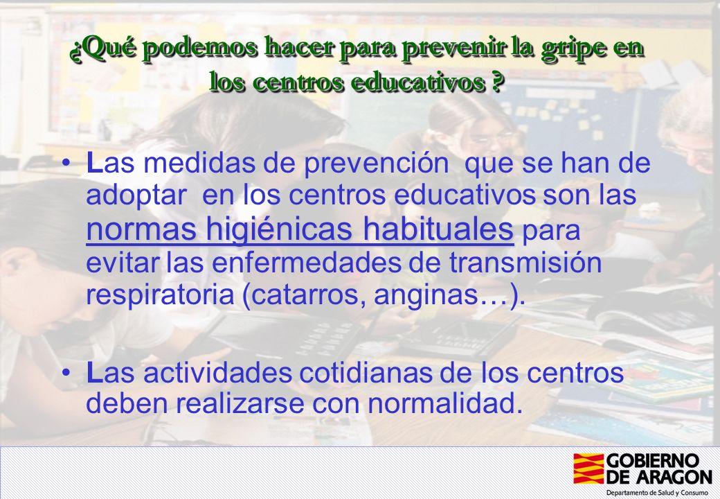 ¿Qué podemos hacer para prevenir la gripe en los centros educativos ? normas higiénicas habitualesLas medidas de prevención que se han de adoptar en l