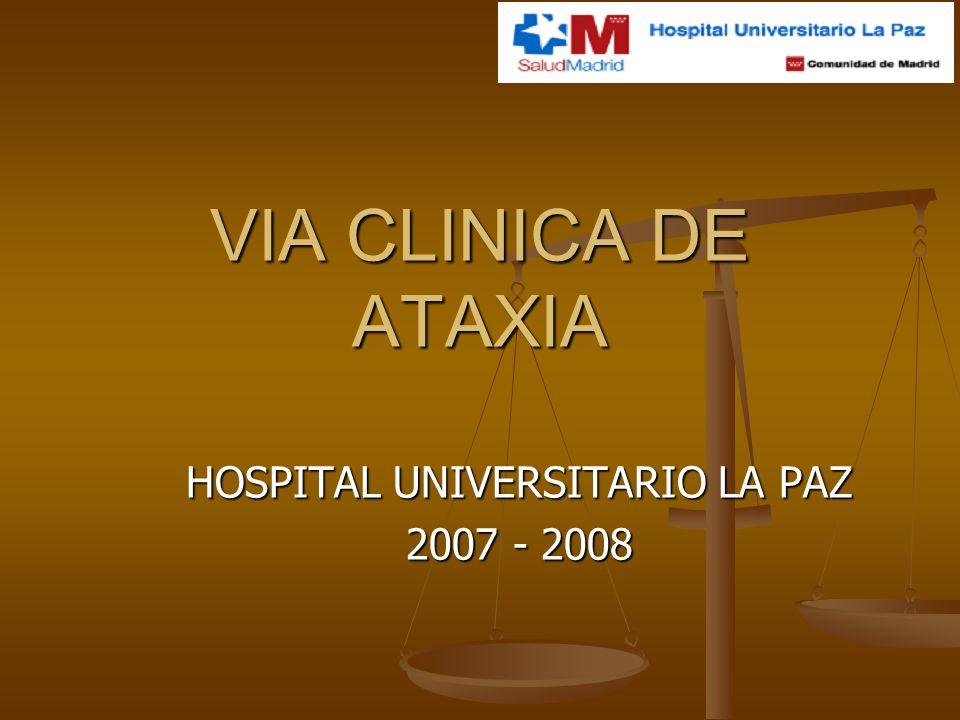 VÍA CLÍNICA DE ATAXIAS.RED DE ATENCIÓN DE ATAXIAS.