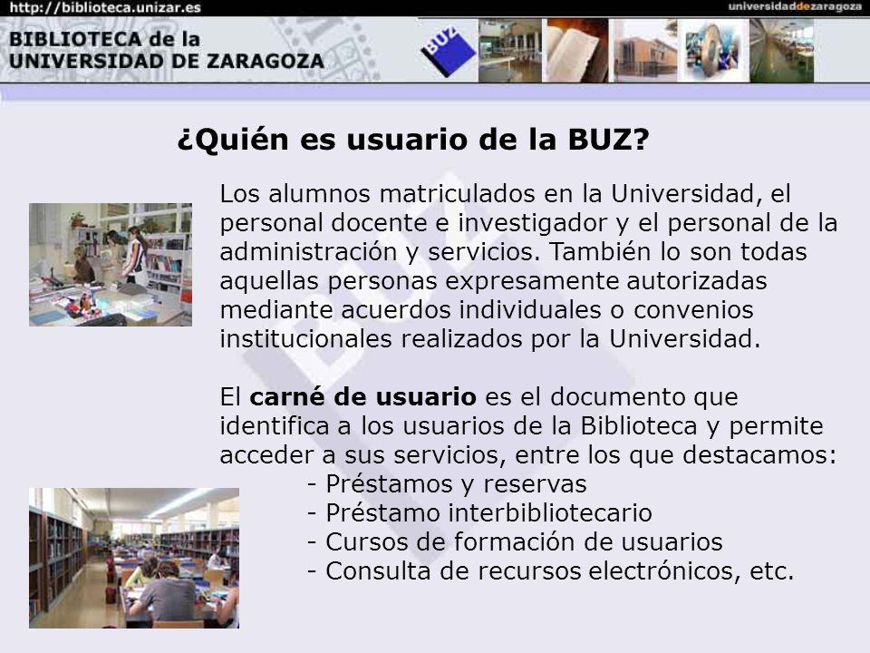 ¿Quién es usuario de la BUZ.