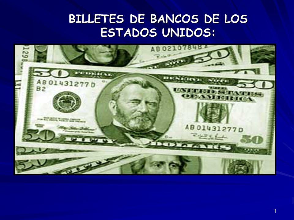 1 BILLETES DE BANCOS DE LOS ESTADOS UNIDOS: